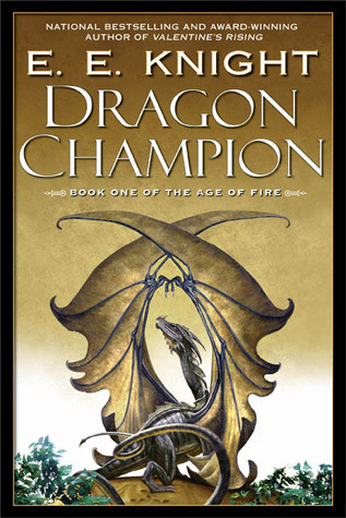 Dragon Champion by E.E. Knight