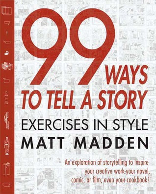 99 Ways to Tell a Story by Matt Madden