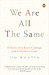 We Are All the Same: A Stor...