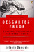 Descartes' Error by Antonio R. Damasio