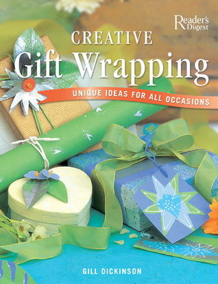 Creative Gift Wrapping by Gill Dickinson
