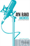 Ayn Rand Answers: The Best of Her Q & A