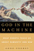 God in the Machine: What Robots Teach Us About Humanity and God
