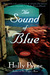The Sound of Blue by Holly Payne