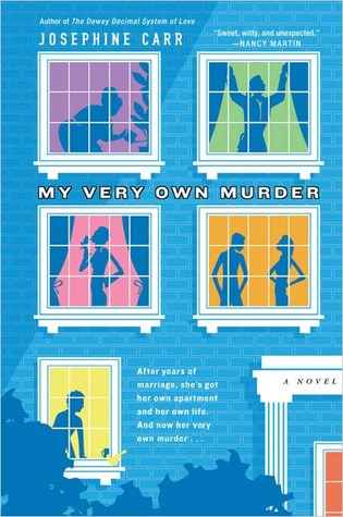 My Very Own Murder by Josephine Carr