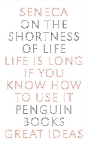 On the Shortness of Life by Seneca