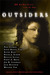 Outsiders: 22 All-New Stories From the Edge
