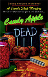 Candy Apple Dead (A Candy Shop Mystery, #1)
