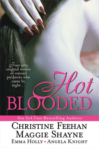 Hot Blooded (Includes: Carpathians, #14; Midnight Upyr, #4; Mageverse, #1)