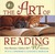 The Art of Reading: Forty Illustrators Celebrate RIF's 40thAnniversary: Forty Illustrators Celebrate RIF's 40th Anniversary