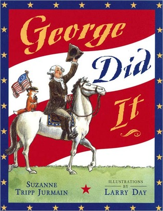 George Did It by Suzanne Tripp Jurmain