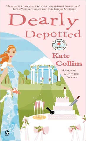Dearly Depotted (A Flower Shop Mystery, #3)