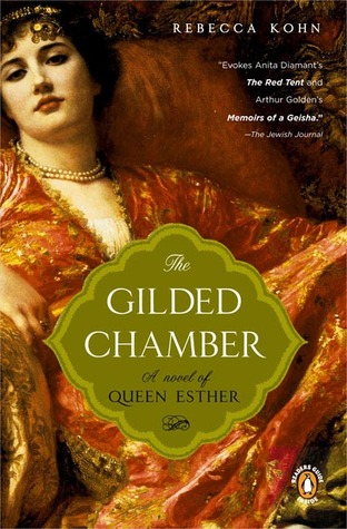 The Gilded Chamber by Rebecca Kohn
