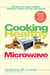 Cooking Healthy With a Micr...
