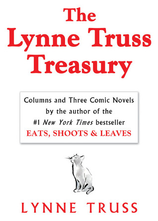The Lynne Truss Treasury by Lynne Truss