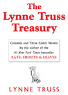 The Lynne Truss Treasury: Columns and Three Comic Novels