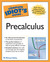 The Complete Idiot's Guide to Precalculus
