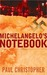 Michelangelo's Notebook (Finn Ryan, #1)