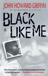 Black Like Me: 35th Anniversary Edition