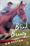 Blind Beauty by K.M. Peyton