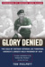 Glory Denied: The Saga of Jim Thompson, America's Longest-Held Prisoner of War
