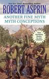Another Fine Myth / Myth Conceptions (Myth Adventures, #1-2)