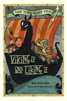 Viking It and Liking It (Time Warp Trio) (Time Warp Trio)