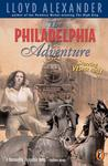 The Philadelphia Adventure