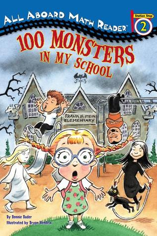 One Hundred Monsters in My School (All Aboard Math Reader)
