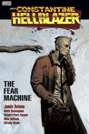 Hellblazer: The Fear Machine