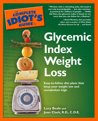 the complete idiot's guide to glycemic index weight loss
