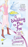A Wedding to Die For (A Yellow Rose Mystery, #2)