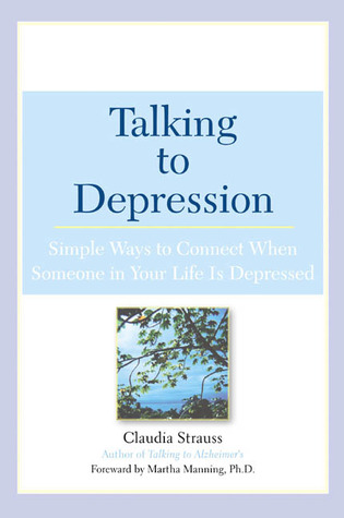 Talking to Depression by Claudia Strauss