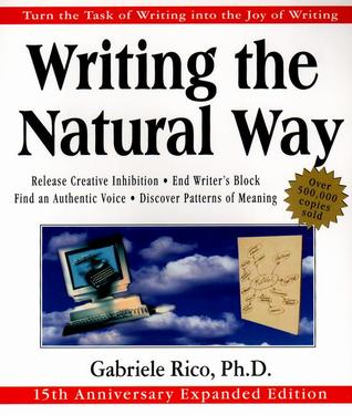 Writing the Natural Way by Gabriele Lusser Rico