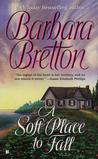 A Soft Place to Fall (Shelter Rock Cove, #1)