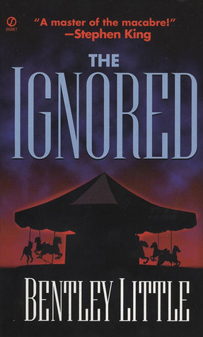 The Ignored by Bentley Little