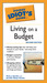 The Pocket Idiot's Guide to Living on a Budget