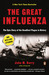 The Great Influenza: The St...