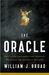 The Oracle: The Lost Secrets & Hidden Messages of Ancient Delphi