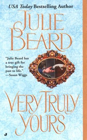 Very Truly Yours by Julie Beard