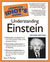 The Complete Idiot's Guide to Understanding Einstein