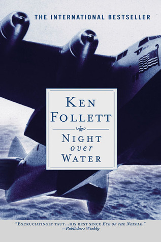Night Over Water by Ken Follett