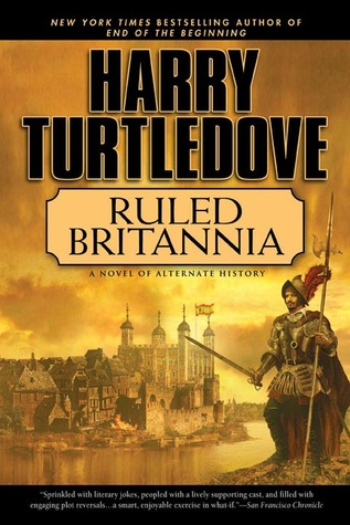 Ruled Britannia by Harry Turtledove
