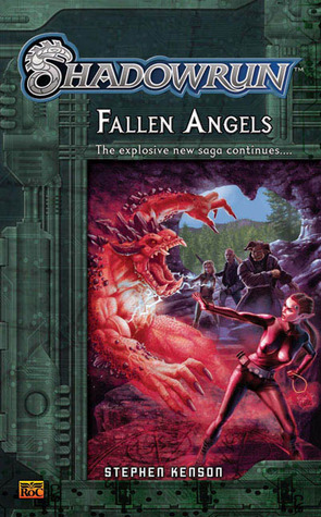 Shadowrun #3: Fallen Angels A Shadowrun Novel (Shadowrun)