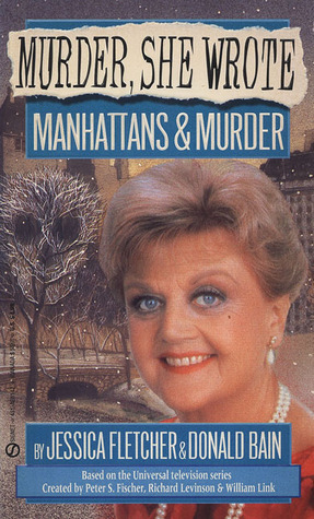 Manhattans & Murder by Jessica Fletcher