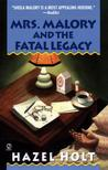 Mrs. Malory and the Fatal Legacy