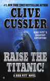 Raise the Titanic! (Dirk Pitt, #4)