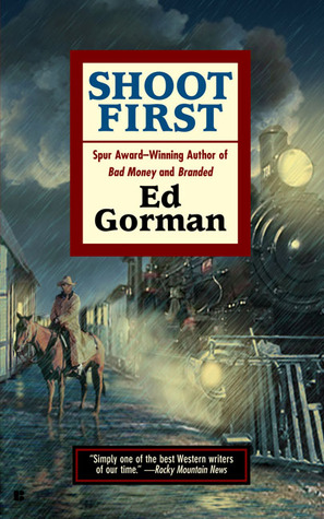 Shoot First by Ed Gorman