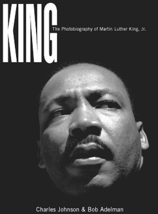 King: A Photobiography of Martin Luther King, Jr.