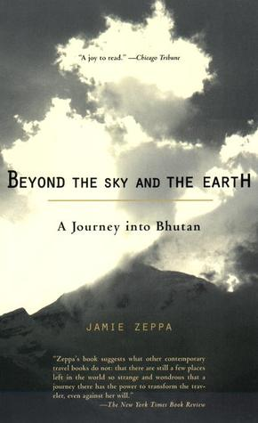 Beyond the Sky and the Earth by Jamie Zeppa